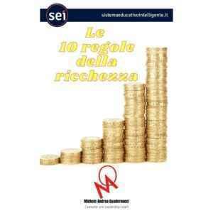 Le 10 regole della ricchezza