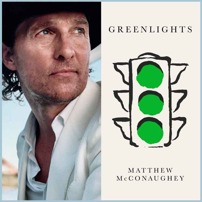 Matthew McConaughey Greenlights